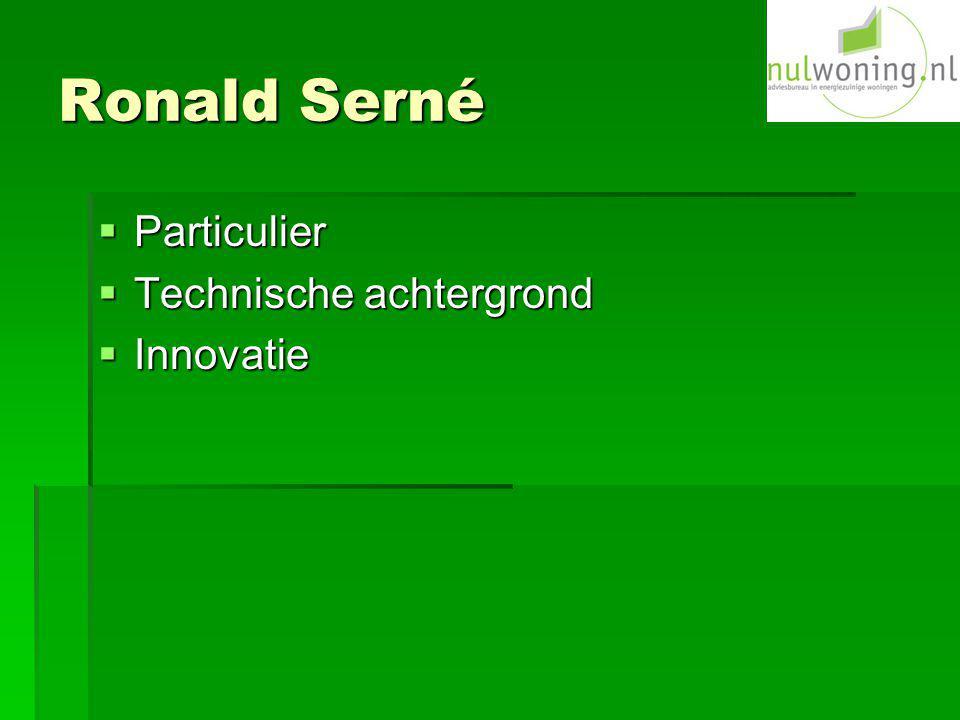 Ronald Serné Particulier Technische achtergrond Innovatie