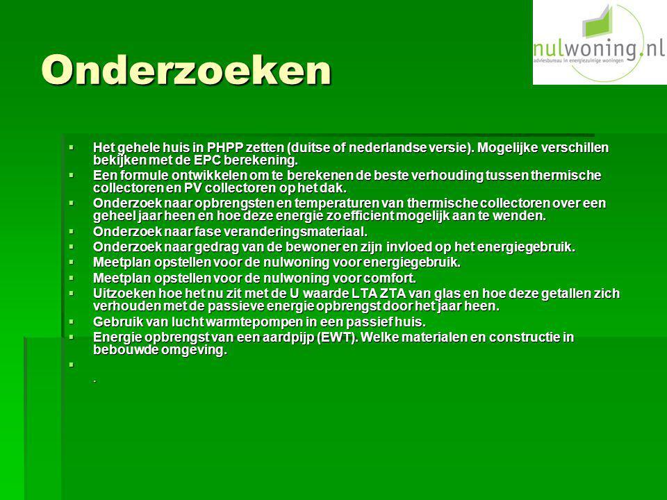 Onderzoeken Het gehele huis in PHPP zetten (duitse of nederlandse versie). Mogelijke verschillen bekijken met de EPC berekening.