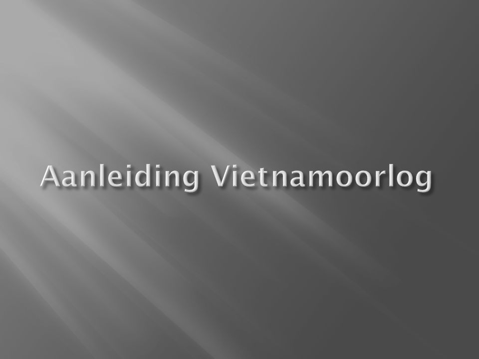 Aanleiding Vietnamoorlog