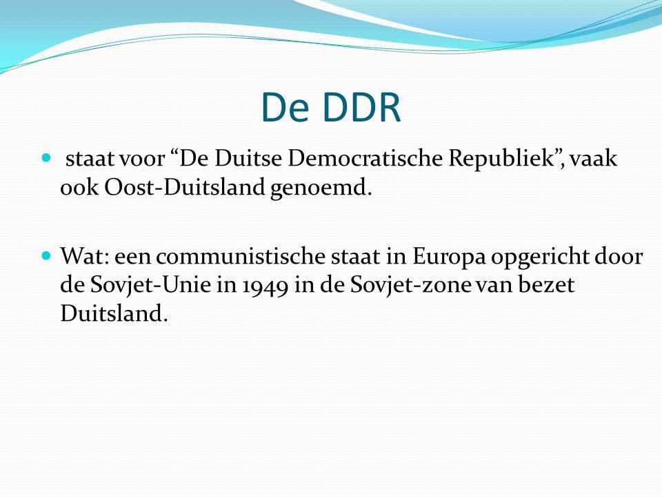De DDR staat voor De Duitse Democratische Republiek , vaak ook Oost-Duitsland genoemd.