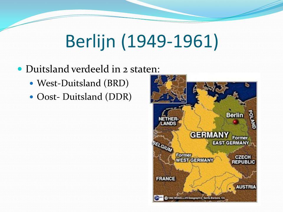 Berlijn (1949-1961) Duitsland verdeeld in 2 staten:
