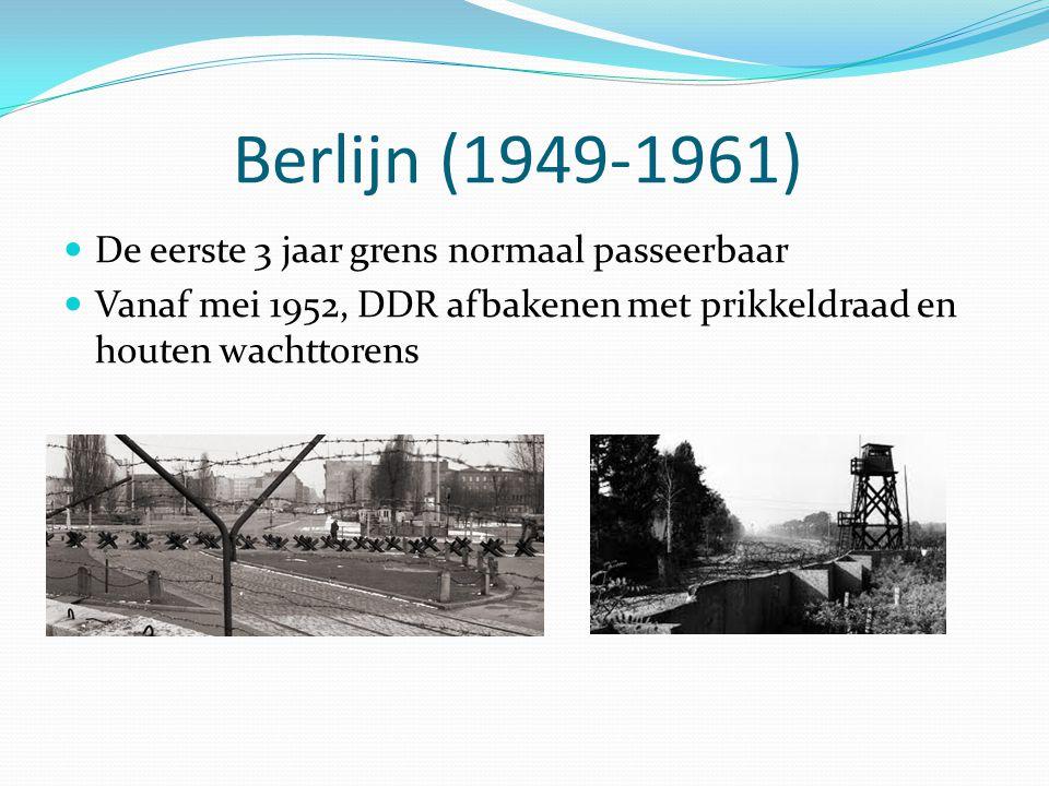 Berlijn (1949-1961) De eerste 3 jaar grens normaal passeerbaar