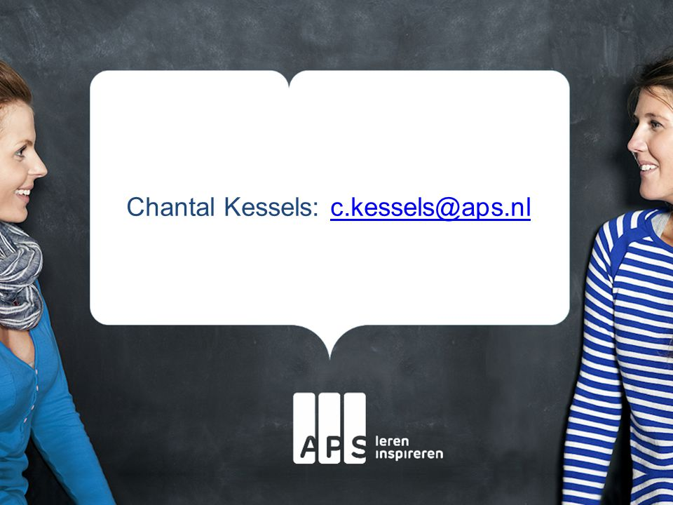 Chantal Kessels: c.kessels@aps.nl
