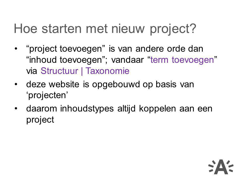 Hoe starten met nieuw project