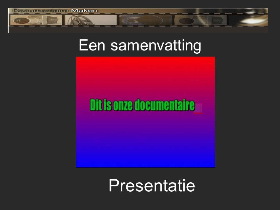 Een samenvatting Presentatie