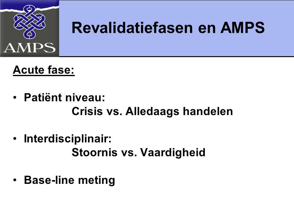 Revalidatiefasen en AMPS