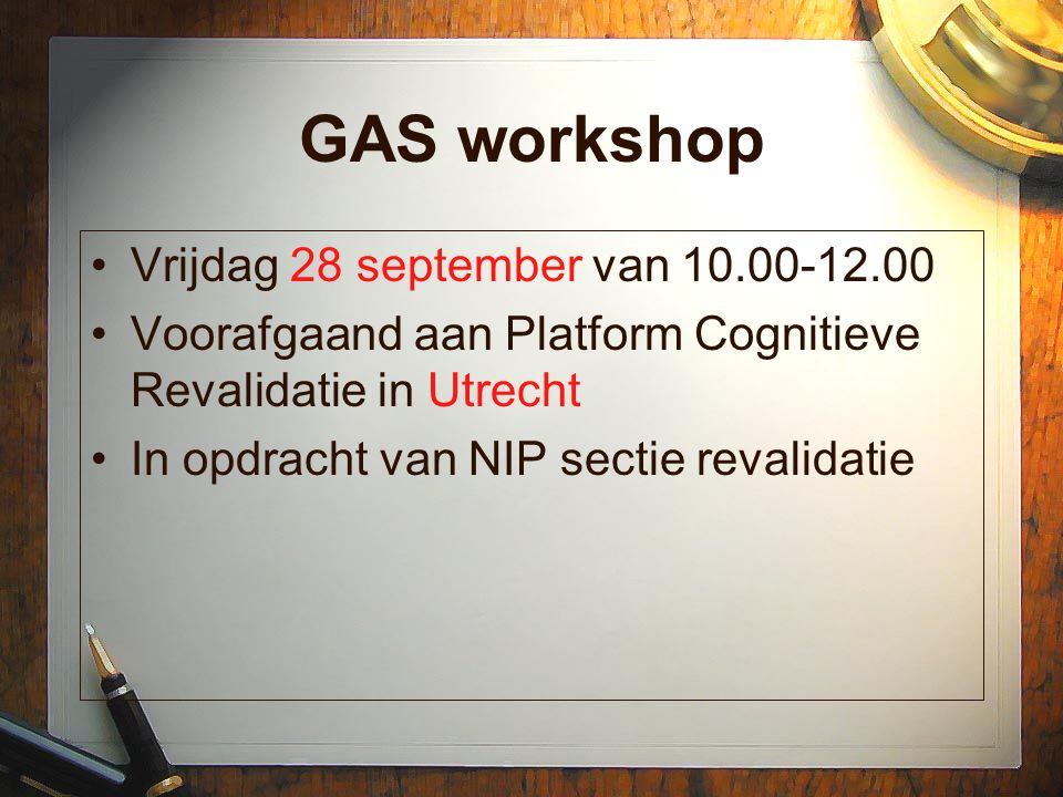 GAS workshop Vrijdag 28 september van 10.00-12.00