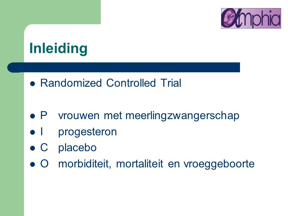 Inleiding Randomized Controlled Trial