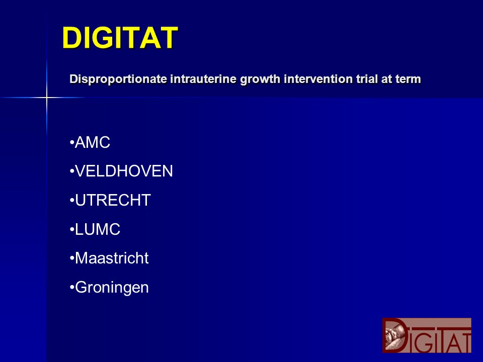 DIGITAT Disproportionate intrauterine growth intervention trial at term