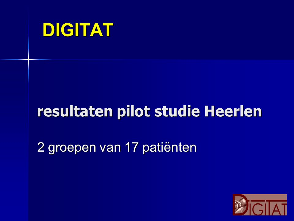 DIGITAT resultaten pilot studie Heerlen 2 groepen van 17 patiënten