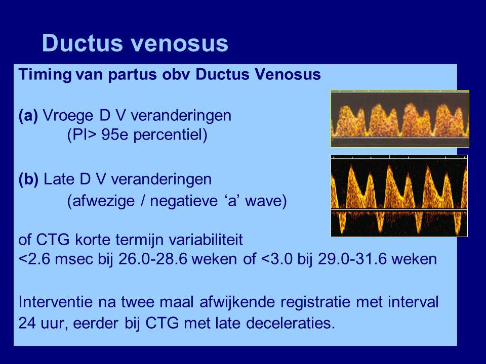 Ductus venosus Timing van partus obv Ductus Venosus