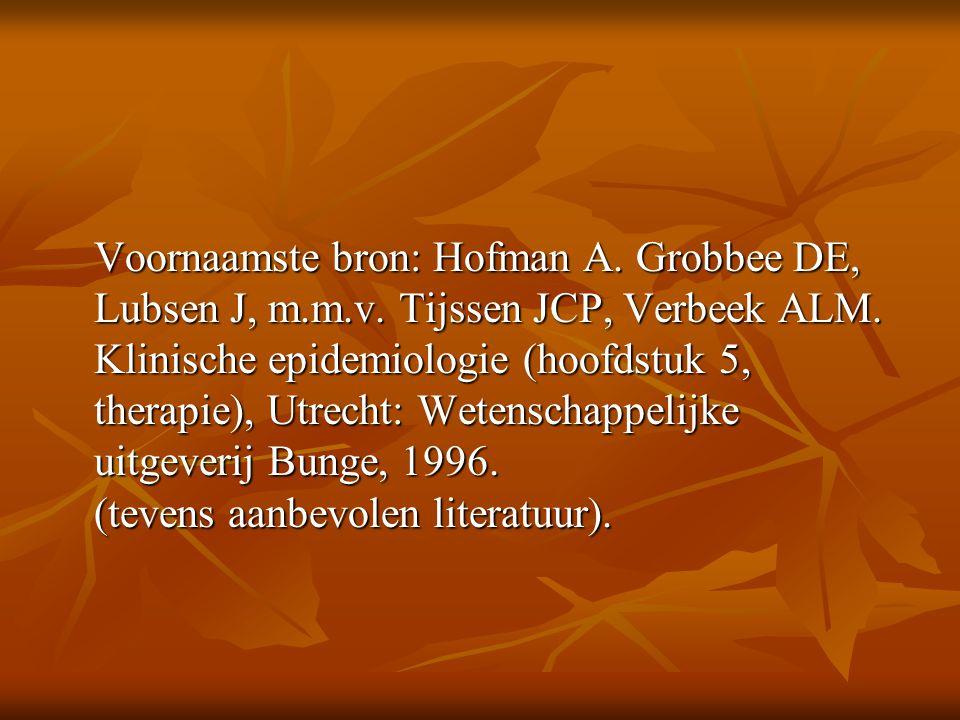 Voornaamste bron: Hofman A. Grobbee DE, Lubsen J, m. m. v