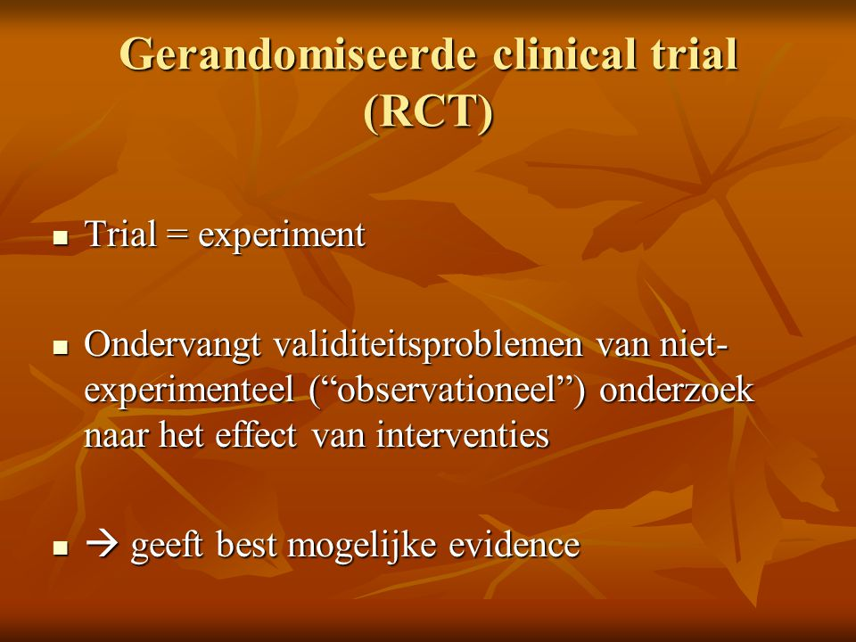 Gerandomiseerde clinical trial (RCT)