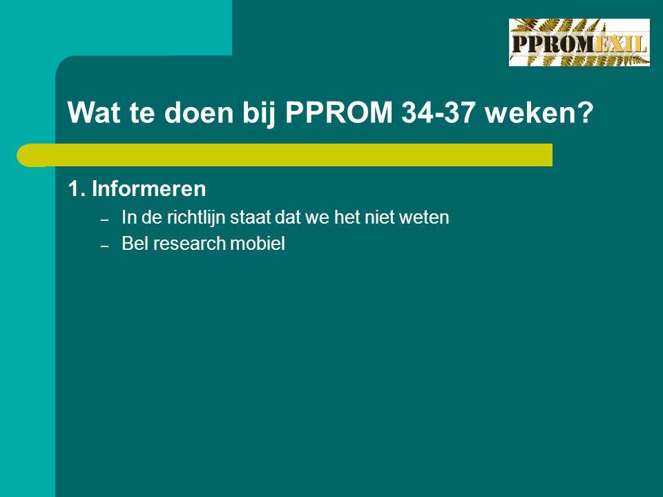 Wat te doen bij PPROM 34-37 weken
