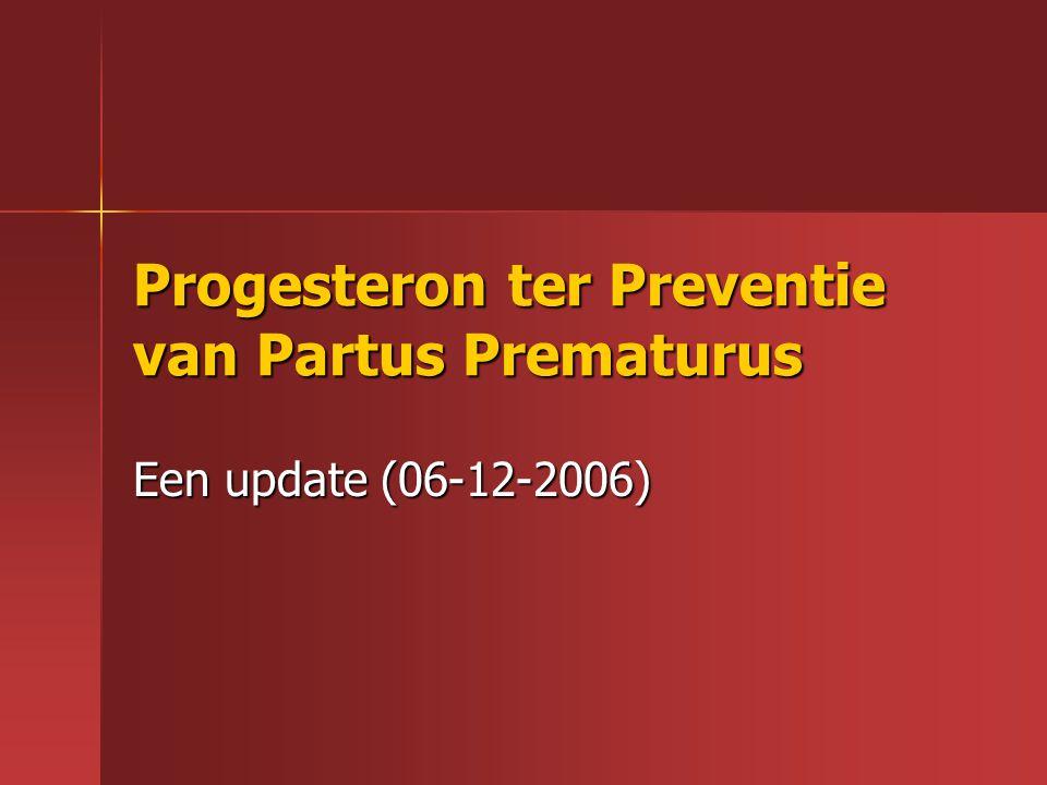 Progesteron ter Preventie van Partus Prematurus