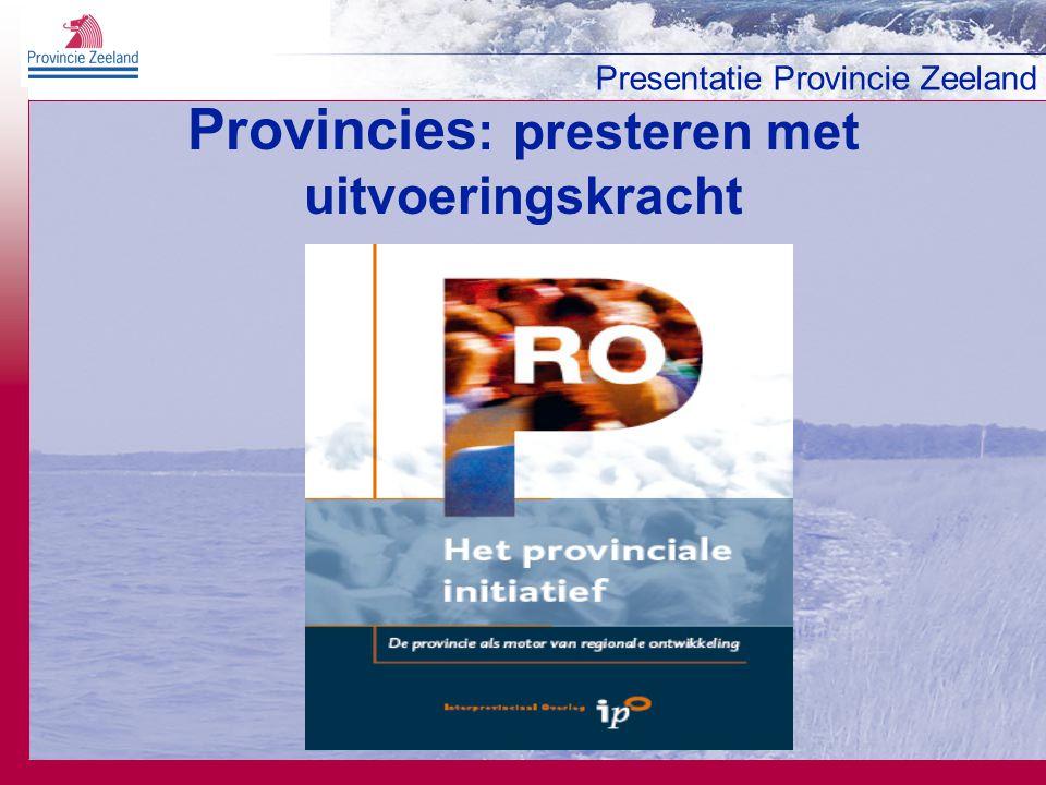 Provincies: presteren met uitvoeringskracht
