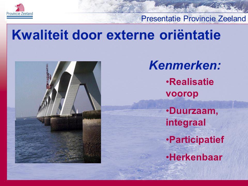 Kwaliteit door externe oriëntatie Kenmerken: