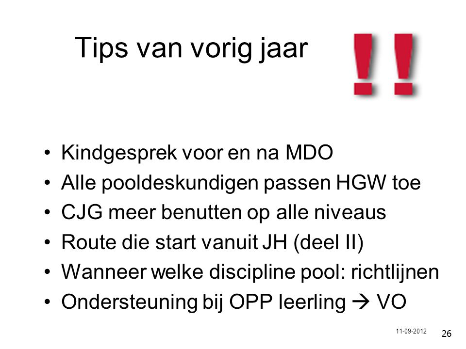 Tips van vorig jaar Kindgesprek voor en na MDO