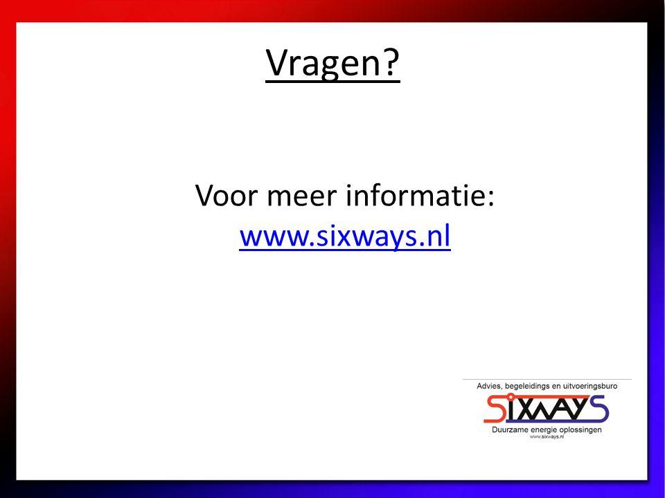 Vragen Voor meer informatie: www.sixways.nl