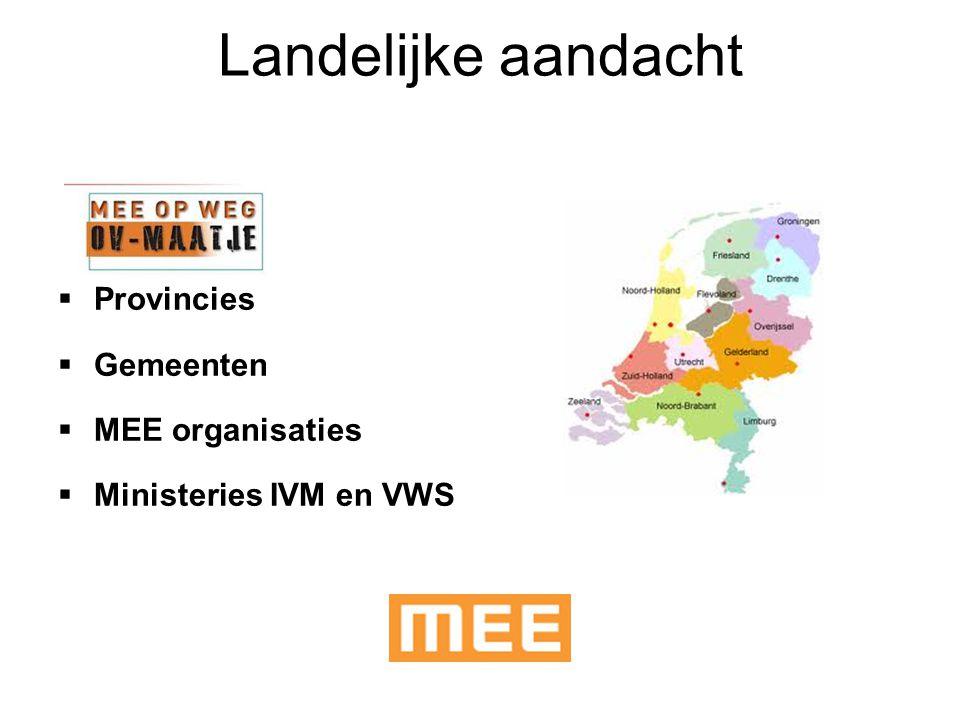 Landelijke aandacht Provincies Gemeenten MEE organisaties