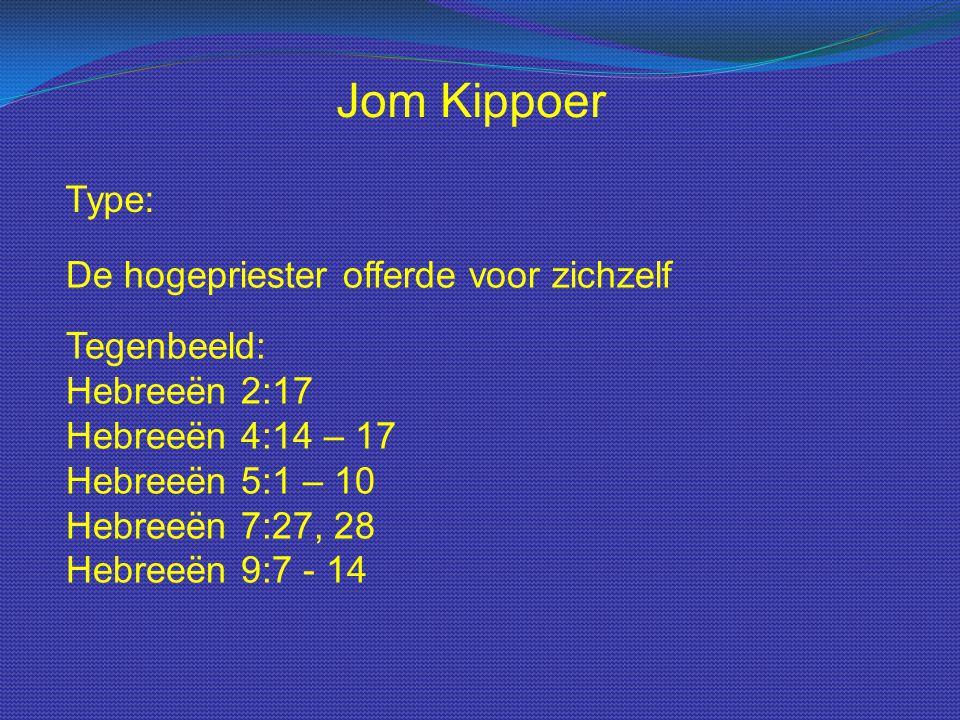 Jom Kippoer Type: De hogepriester offerde voor zichzelf