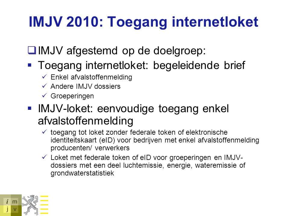 IMJV 2010: Toegang internetloket