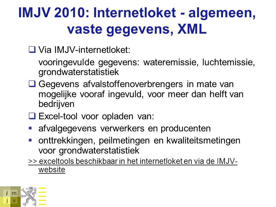 IMJV 2010: Internetloket - algemeen, vaste gegevens, XML