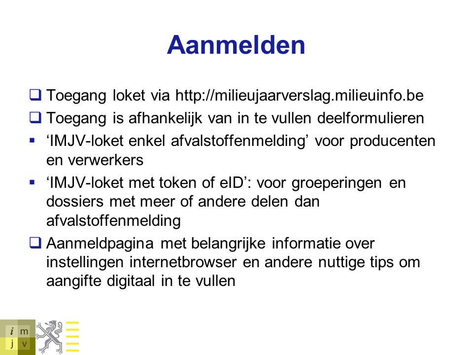 Aanmelden Toegang loket via http://milieujaarverslag.milieuinfo.be