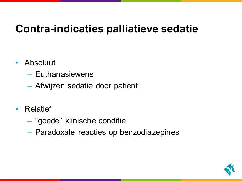 Contra-indicaties palliatieve sedatie