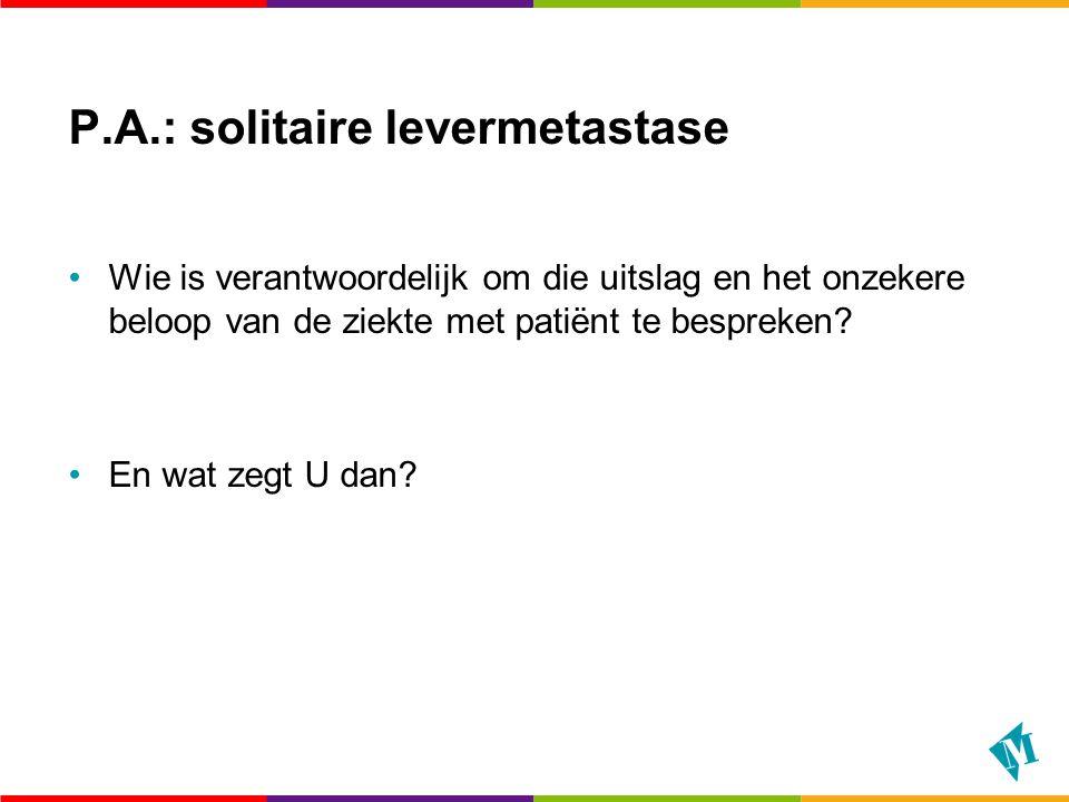 P.A.: solitaire levermetastase