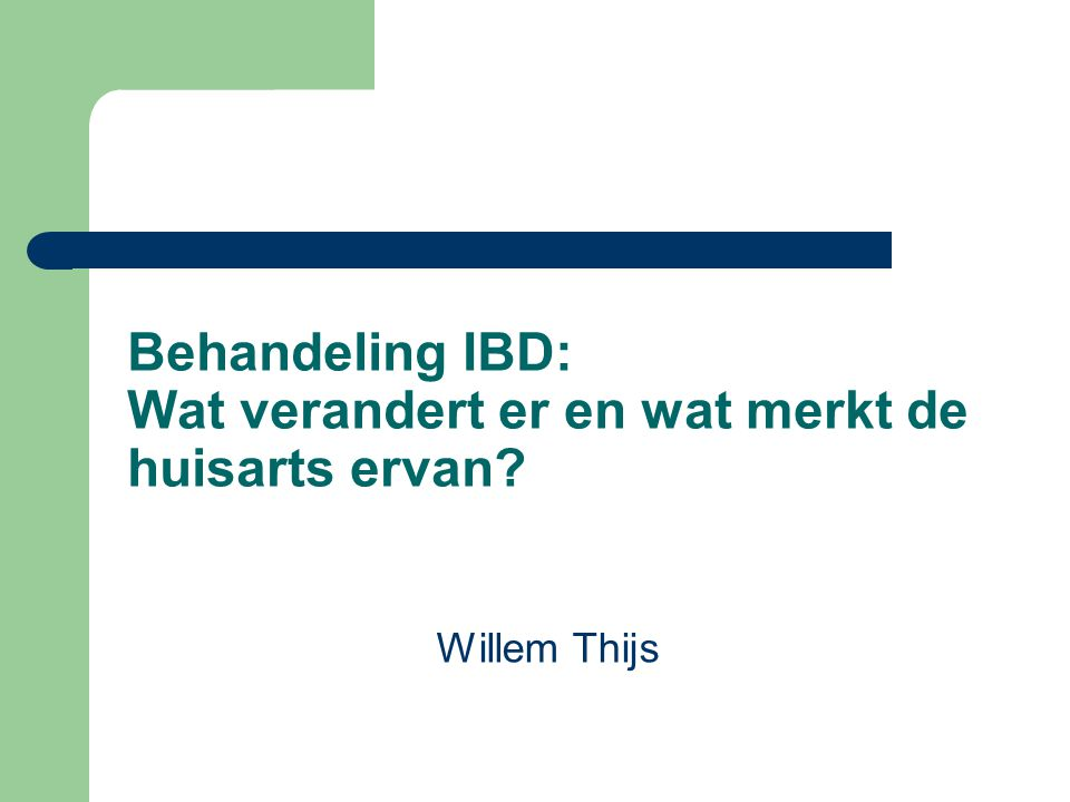 Behandeling IBD: Wat verandert er en wat merkt de huisarts ervan