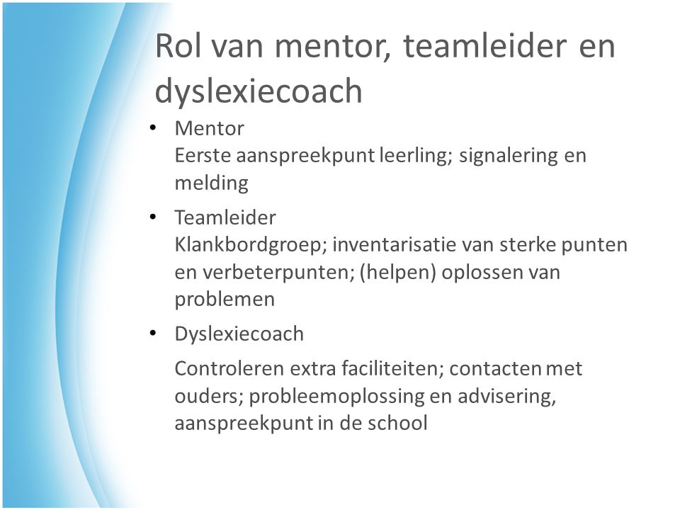 Rol van mentor, teamleider en dyslexiecoach
