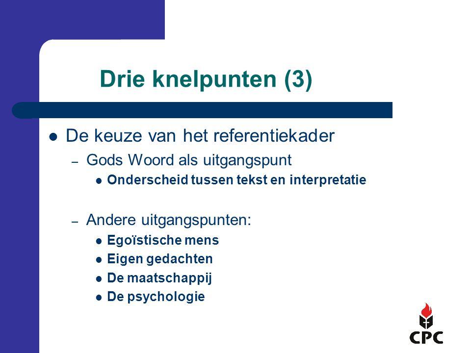 Drie knelpunten (3) De keuze van het referentiekader