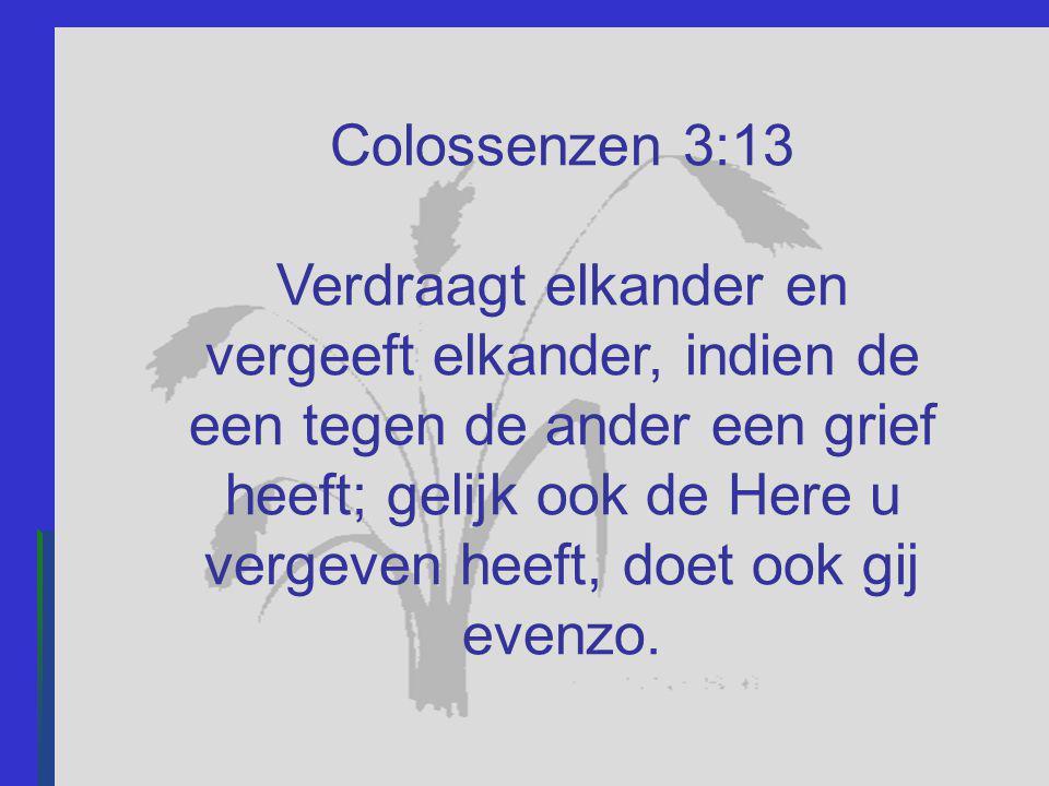 Colossenzen 3:13