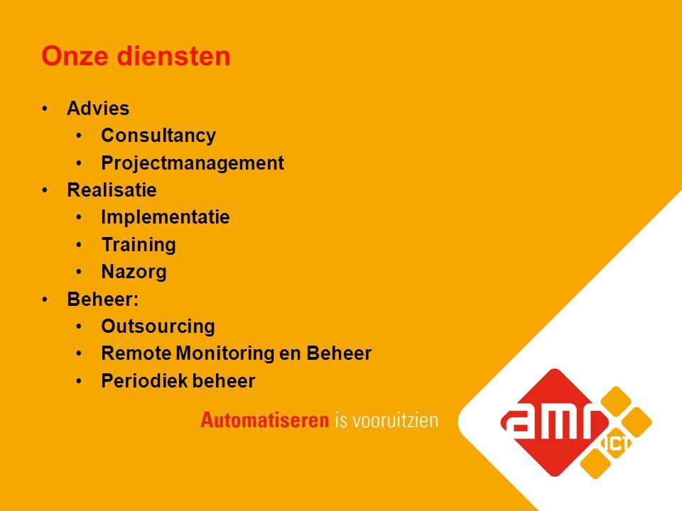 Onze diensten Advies Consultancy Projectmanagement Realisatie