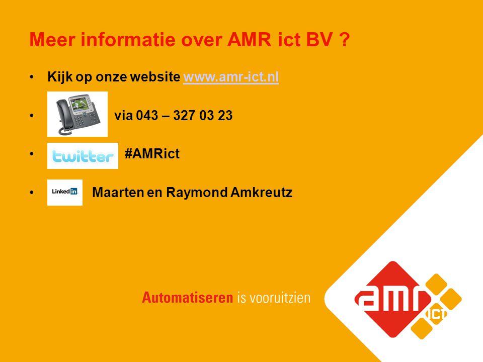 Meer informatie over AMR ict BV