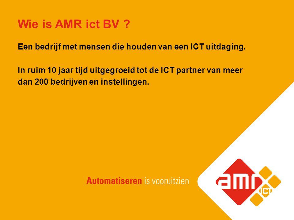 Wie is AMR ict BV Een bedrijf met mensen die houden van een ICT uitdaging.