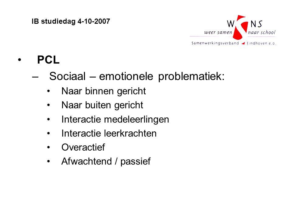Sociaal – emotionele problematiek: