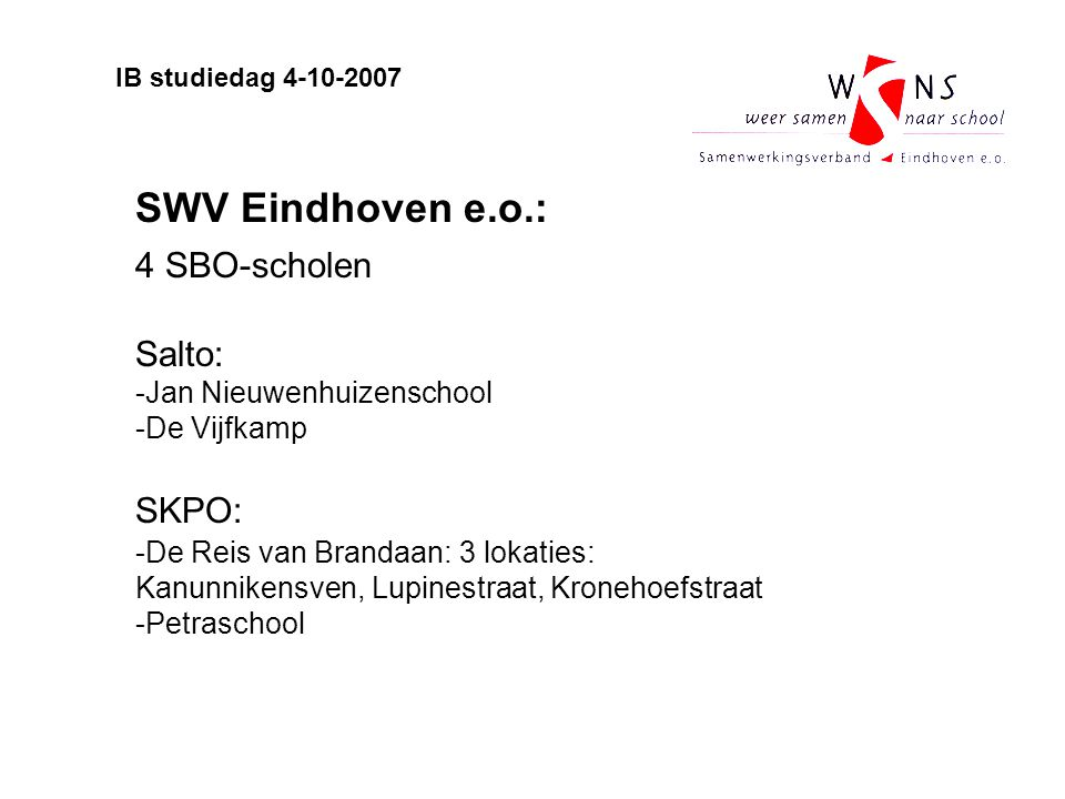 4 SBO-scholen SKPO: Salto: SWV Eindhoven e.o.: