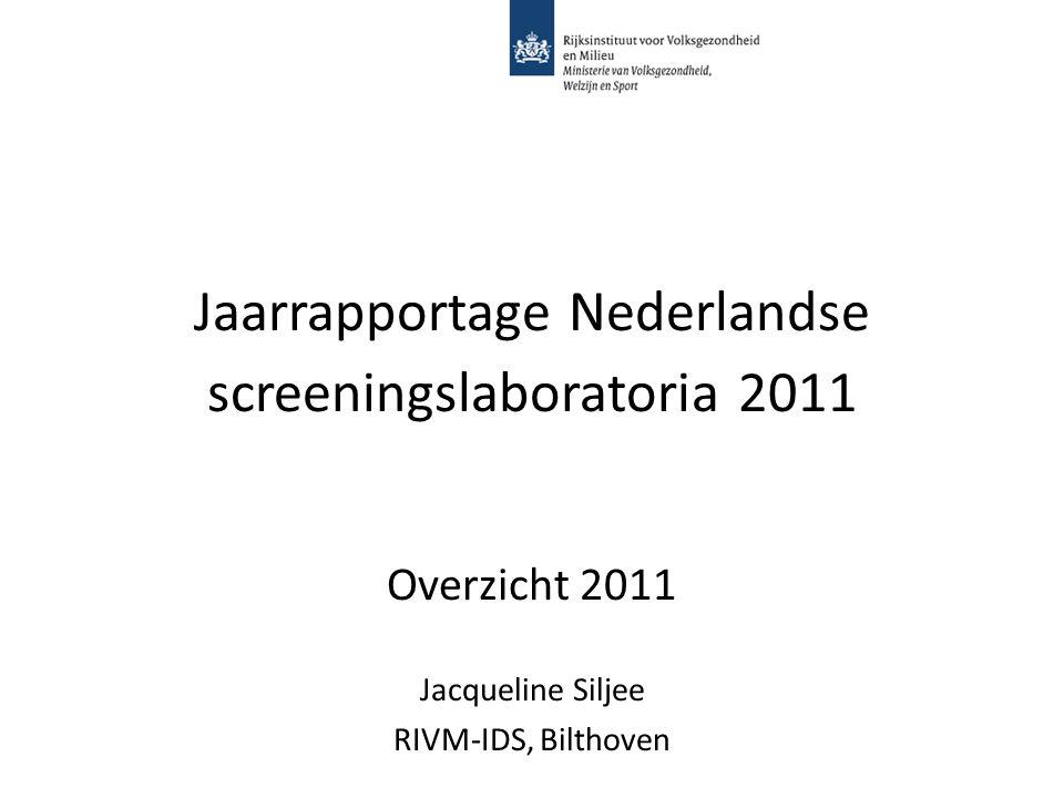 Jaarrapportage Nederlandse screeningslaboratoria 2011