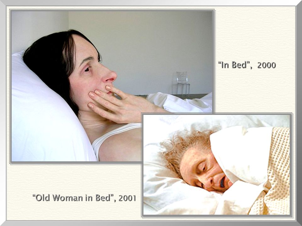 In Bed , 2000 Old Woman in Bed , 2001