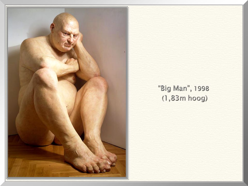 Big Man , 1998 (1,83m hoog)