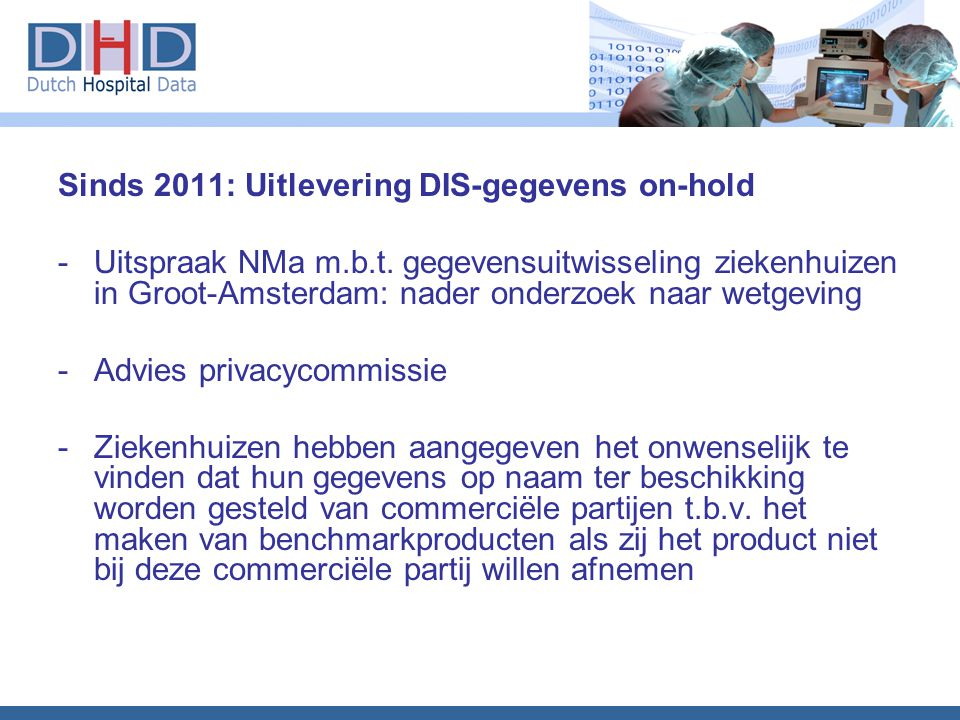 Sinds 2011: Uitlevering DIS-gegevens on-hold
