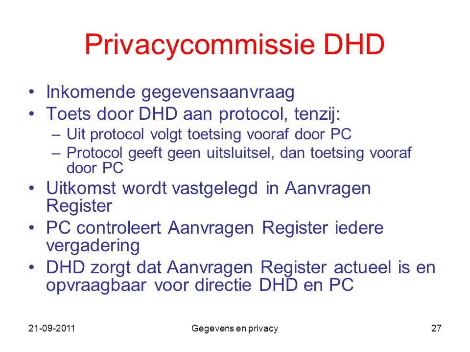 Privacycommissie DHD Inkomende gegevensaanvraag