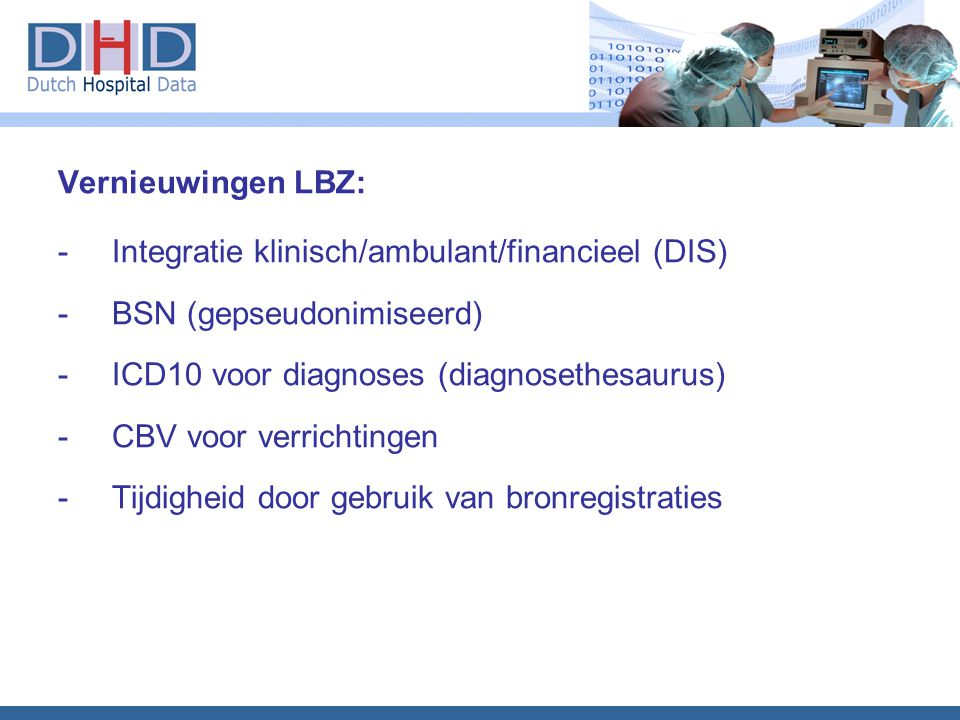 Integratie klinisch/ambulant/financieel (DIS) BSN (gepseudonimiseerd)