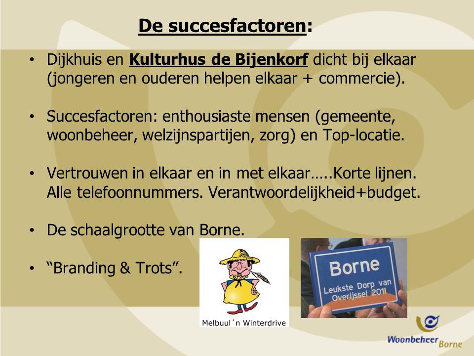 De succesfactoren: Dijkhuis en Kulturhus de Bijenkorf dicht bij elkaar (jongeren en ouderen helpen elkaar + commercie).