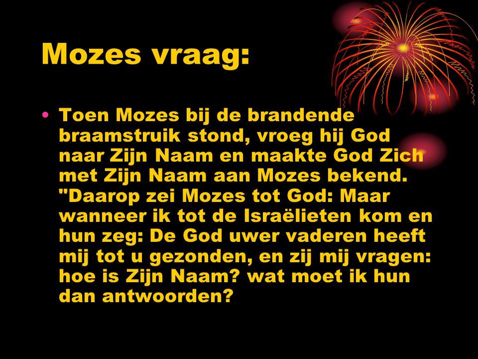 Mozes vraag: