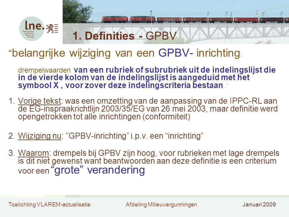 1. Definities - GPBV belangrijke wijziging van een GPBV- inrichting: