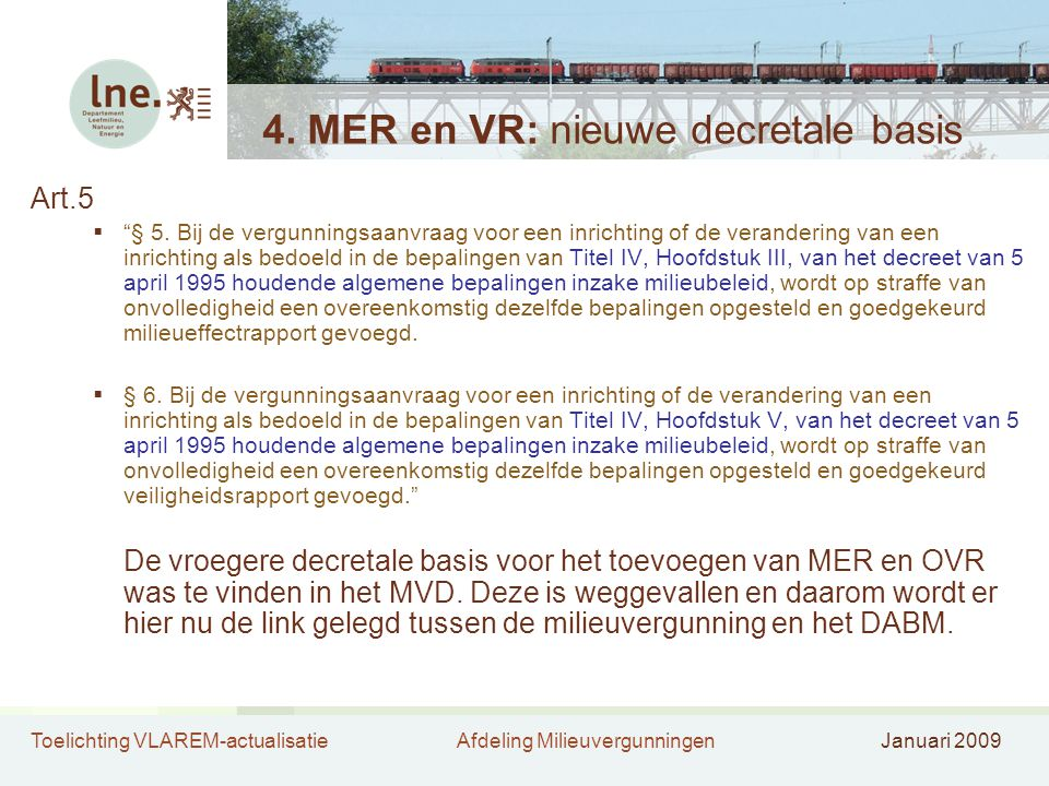 4. MER en VR: nieuwe decretale basis