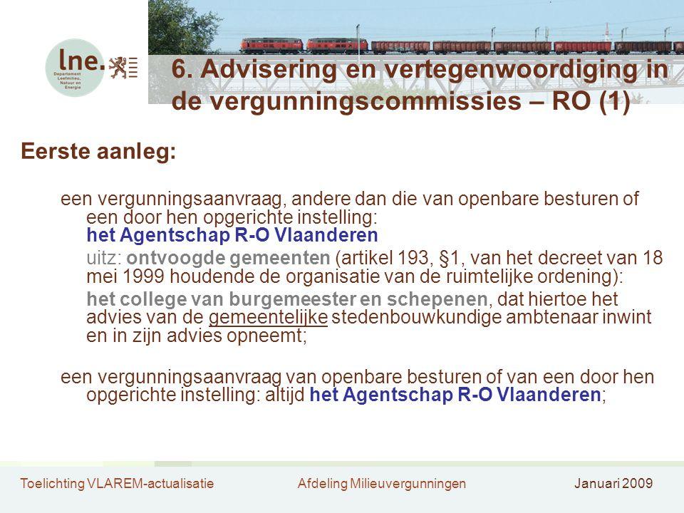 6. Advisering en vertegenwoordiging in de vergunningscommissies – RO (1)